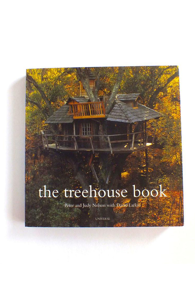 The Treehouse Book by Pete and Judy Nelson - SIGNED COPY!