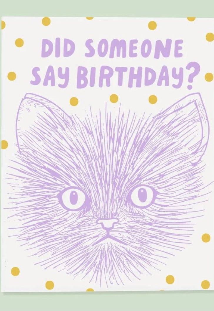Did Someone Say Birthday? Card