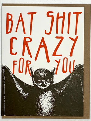 Bat Shit Crazy Card