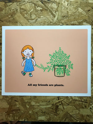 "All My Friends Are Plants - Pink 11""-14"" by "" Print by Kris Johnsen + Jess Hovey"