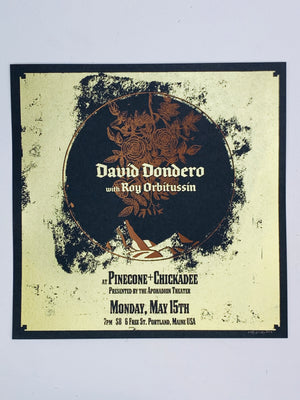 """David Dondero at P+C"" 12.5-12.5in Screen Print"