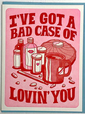 Bad Case of Lovin' You Card