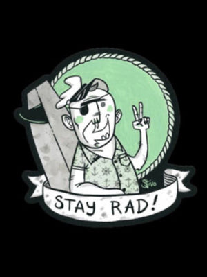Stay Rad! Sticker