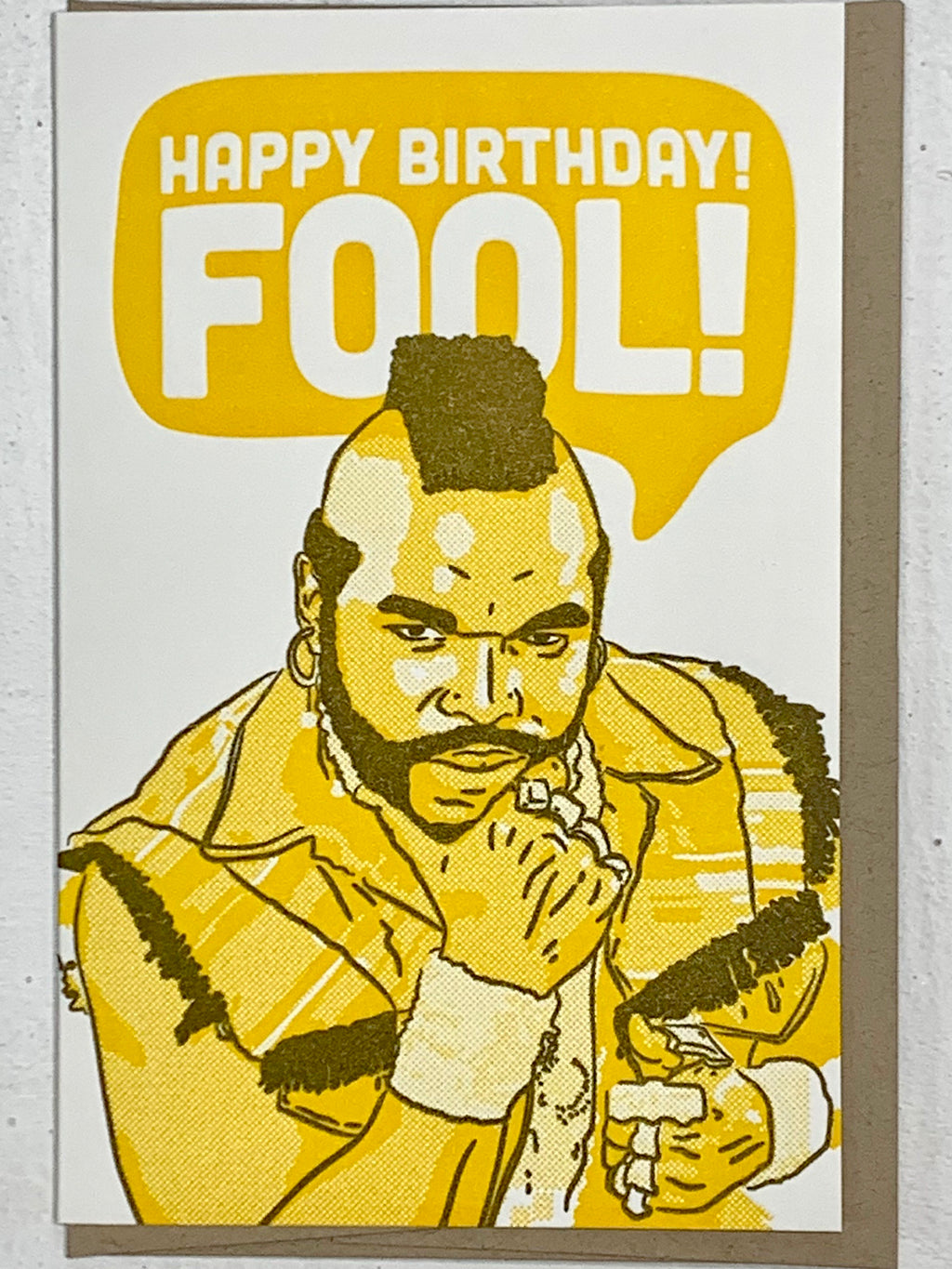 Happy Birthday FOOL! Card