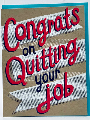 Congrats on Quitting Your Job Card