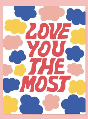 Love You The Most Card