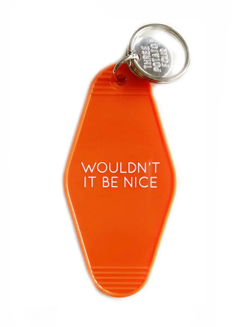 Wouldn't It Be Nice Keychain