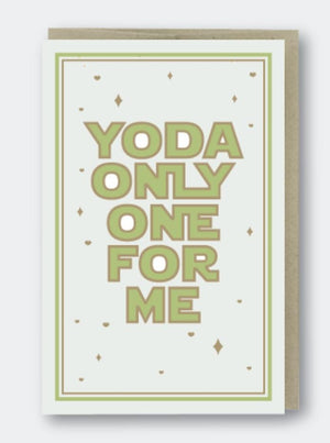 Yoda Only One For Me Card