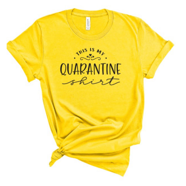 This Is My Quarantine Tee