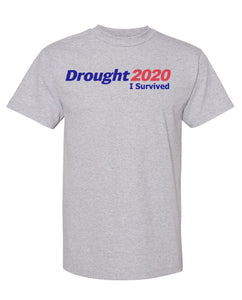 """Drought 2020"" short sleeve t-shirt"