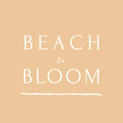 Beach to Bloom