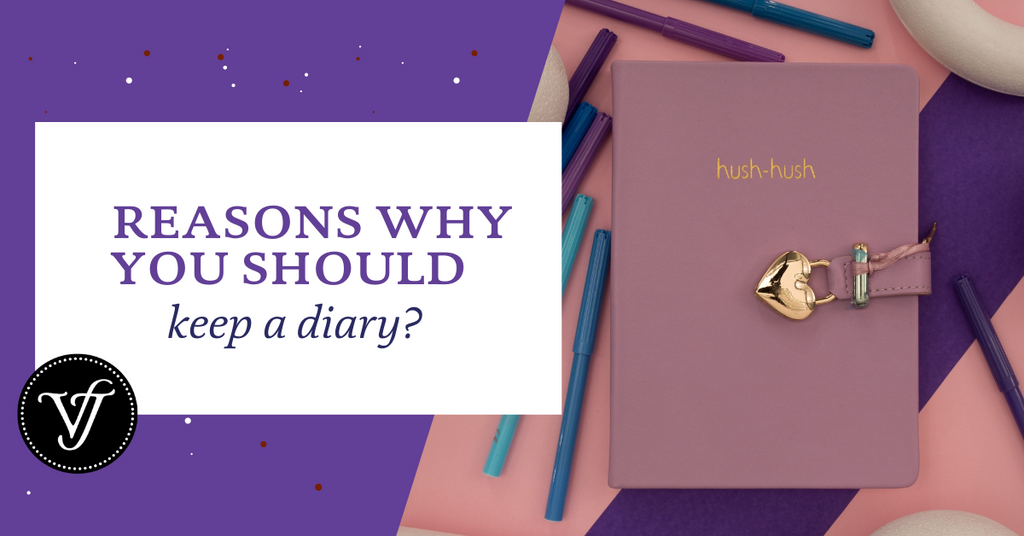 Top 5 Reasons why you should keep a diary?