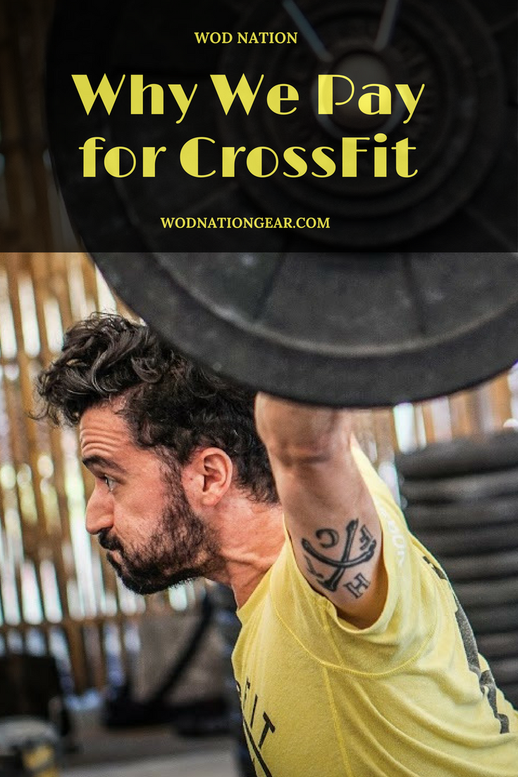 Why We Pay for CrossFit