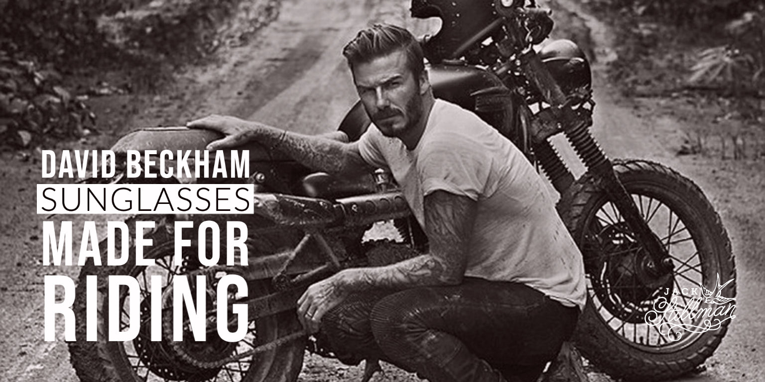 David Beckham Sunglasses - Made for Riding