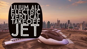 Lilium All Electric Vertical Takeoff Jet