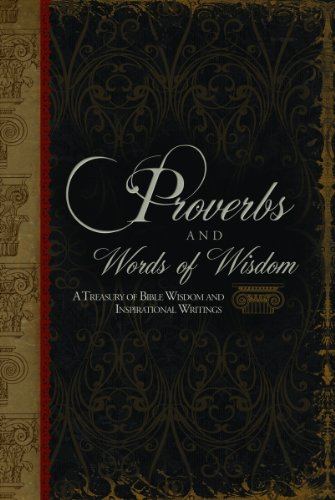 Proverbs Timeless Wisdom to guide your steps