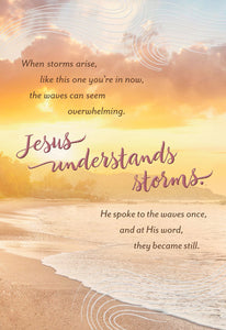 Encouragement When storms arise