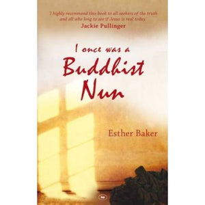 I once was a Buddhist Nun