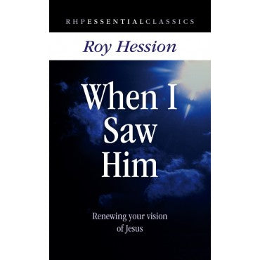 When I Saw Him (Roy Hession)