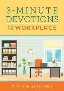 3-minute devotions for the workplace