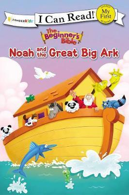 Beginner's Bible Noah and the Great Big Ark