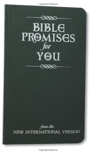 Bible promises for you from the New International Version