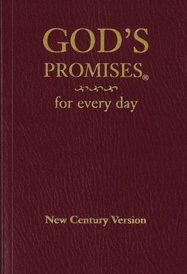 God's Promises for every day New Century Version