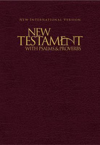 NIV New Testament with Psalms & Proverbs