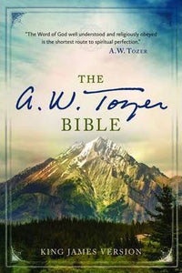 KJV The A. W. Tozer Bible