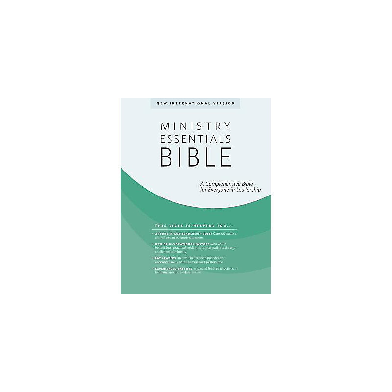 NIV Ministry Essentials Bible : A Comprehensive Bible for Everyone in Leadership