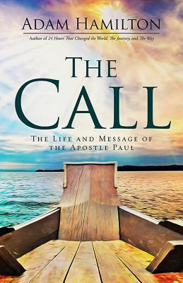 The Call (Life and message of the Apostle Paul)