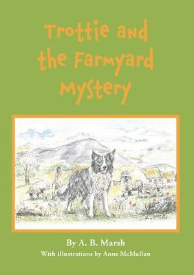 Trottie : and the Farmyard Mystery