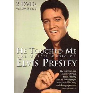 He touched me. Elvis DVD