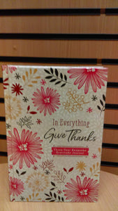 Journal (3 year): In everything give thanks
