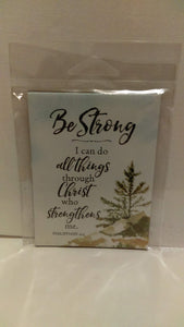 Magnet: Be Strong
