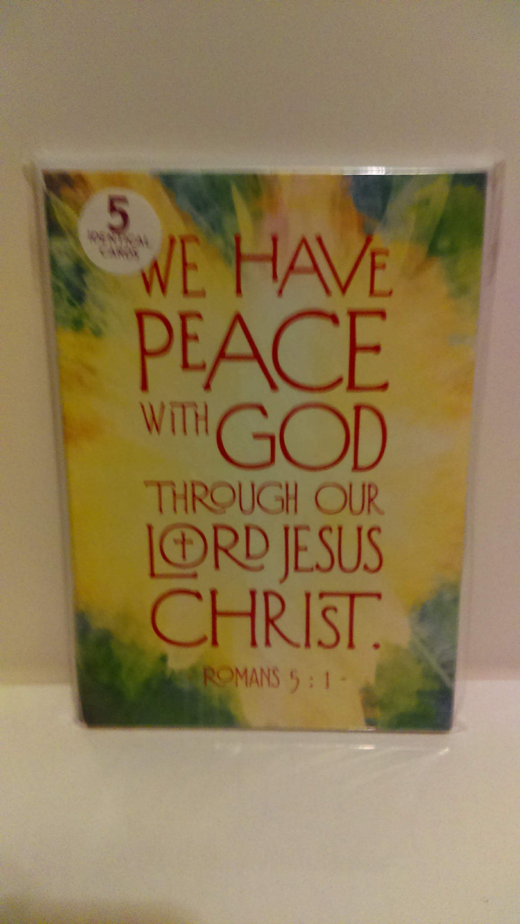 We have peace with God through our Lord Jesus Christ