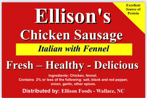 10 lb Fresh Ellisons Food Italian Chicken Sausage ( Greensboro 9am-1230pm )