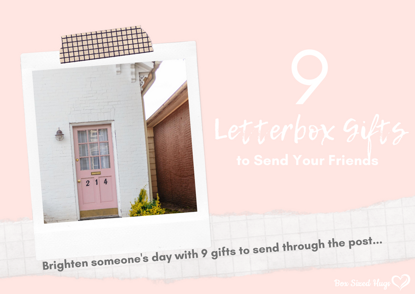 9 Letterbox Gifts to Send Your Friends