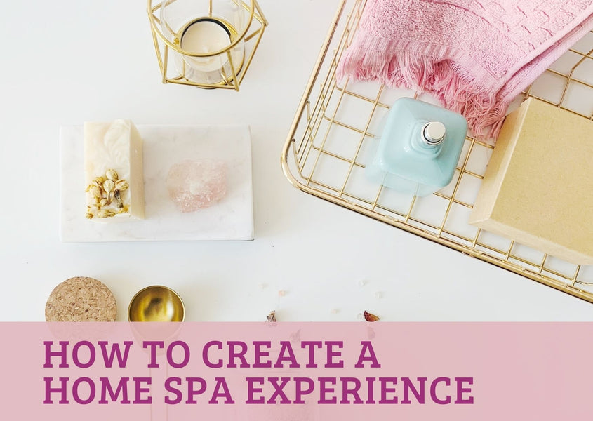 How to Create a Home Spa Experience