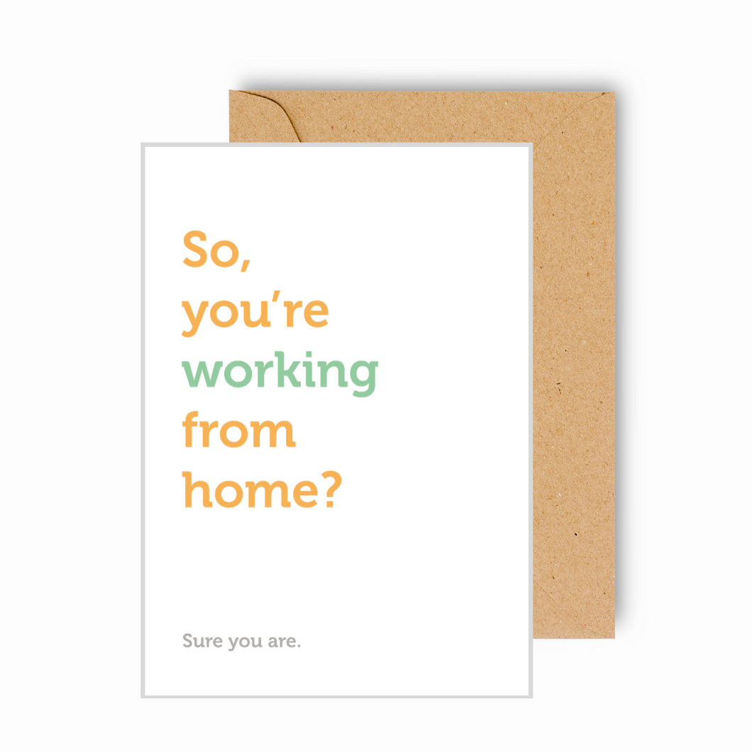 Working From Home Funny Card