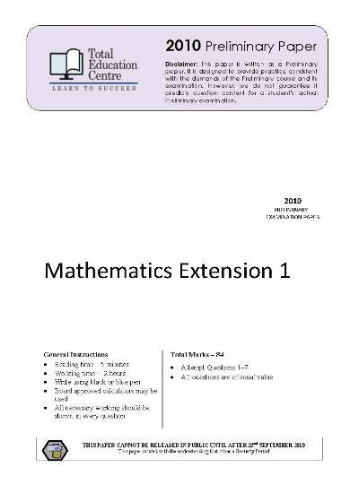 2010 Preliminary Extension 1 Mathematics (Yr 11)