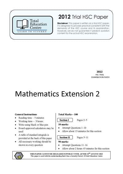 2012 Trial HSC Ext 2 Mathematics