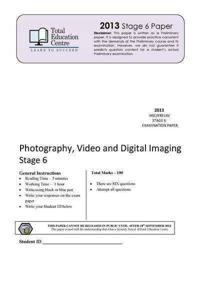 2013 Trial Stage 6 (Yr 11/12) Photography-Video and Digital Imaging