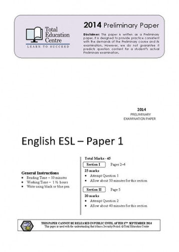 2014 Trial Preliminary ESL - Papers 1 and 2