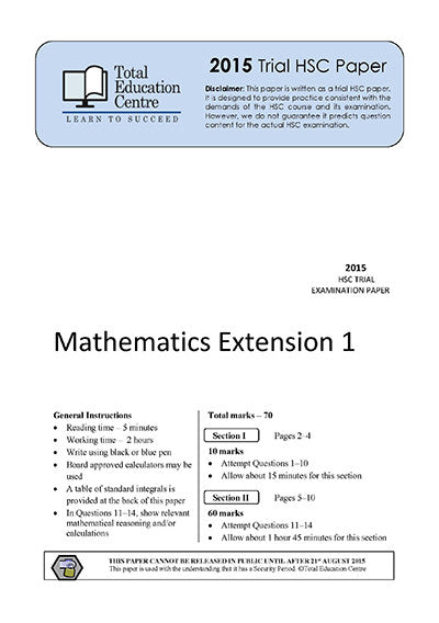 2015 Trial HSC Ext 1 Mathematics