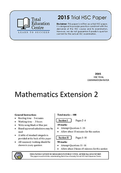 2015 Trial HSC Ext 2 Mathematics