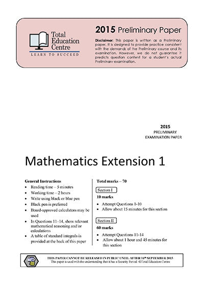 2015 Preliminary Extension 1 Mathematics (Yr 11)