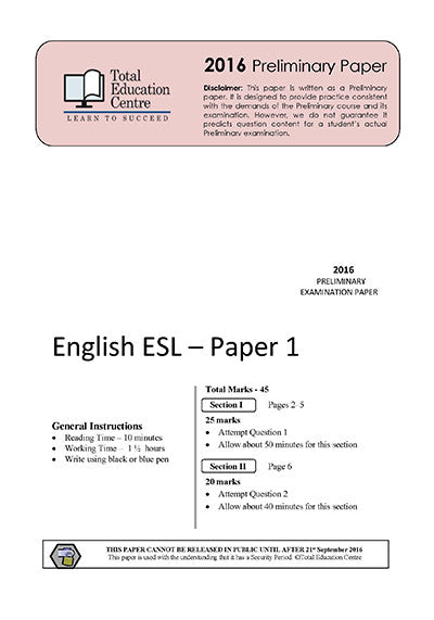 2016 Trial Preliminary ESL - Papers 1 and 2
