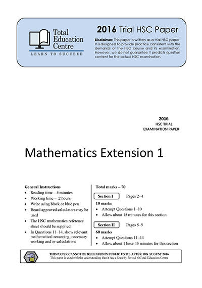 2016 Trial HSC Ext 1 Mathematics