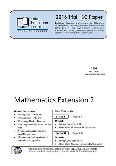 2016 Trial HSC Ext 2 Mathematics